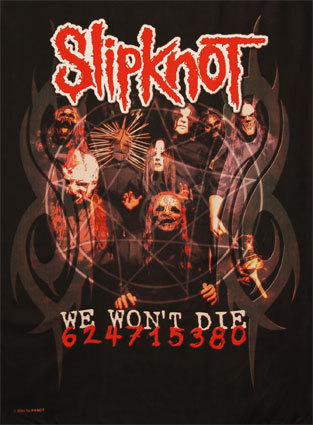 Slipknot - We wont die
