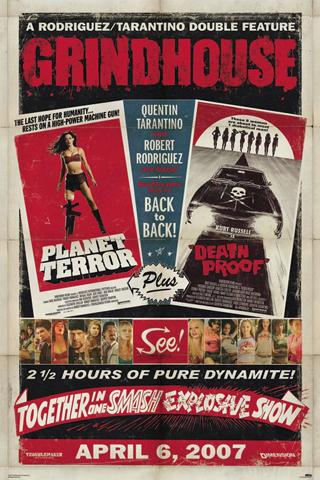 Grindhouse: Planet Terror & Death Proof